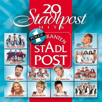 Various - 20 Stadlpost-Hits