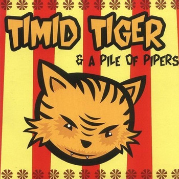 Timid Tiger - Timid Tiger and a Pile of Pipers