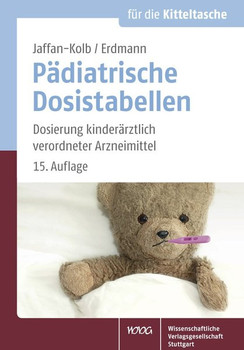 Pädiatrische Dosistabellen. Dosierung kinderärztlich verordneter Arzneimittel - Linda Jaffan-Kolb  [Taschenbuch]