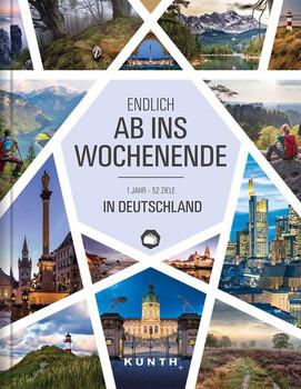 Endlich ab ins Wochenende. 1 Jahr – 52 Ziele in Deutschland [Gebundene Ausgabe]