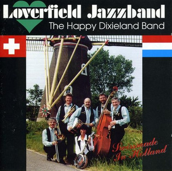 Loverfield Jazzband - Swissmade in Holland