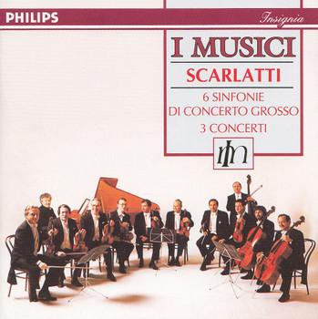 William Bennett - Alessandro Scarlatti: Sinfonie Di Conceto Grosso - I Musici