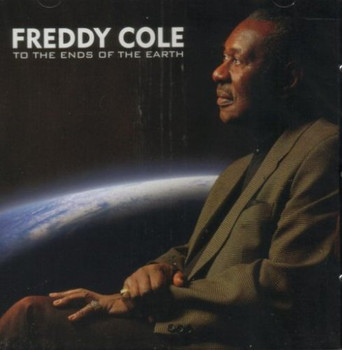 Freddy Cole - To the Ends of the Earth