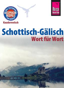 Reise Know-How Kauderwelsch Schottisch-Gälisch - Wort für Wort: Kauderwelsch-Sprachführer Band 172 - Klevenhaus, Michael