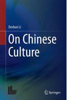 On Chinese Culture - Deshun Li  [Gebundene Ausgabe]