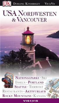 USA Nordwesten & Vancouver  VIS a VIS: Nationalparks, Ski, Inseln,  Portland, Seattle, Aktivurlaub, Rocky Mountains, Restaurants, Tierwelt,  Kanada -