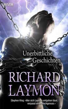 Unerbittliche Geschichten - Richard Laymon  [Taschenbuch]