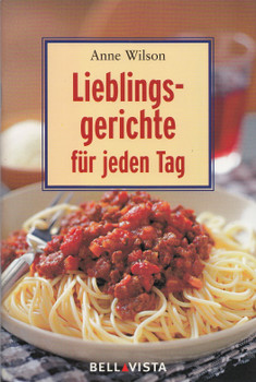 Lieblingsgerichte für jeden Tag: Mini-Kochbücher - Anne Wilson [Broschiert]