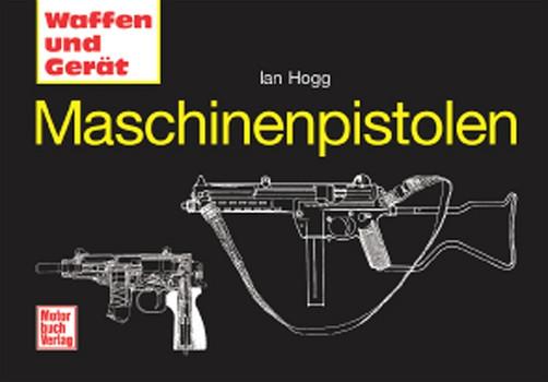 Maschinenpistolen - Ian Hogg