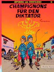 Spirou und Fantasio, Carlsen Comics, Bd.5, Champignons für den Diktator - Andre Franquin