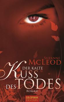 Der kalte Kuss des Todes - Suzanne McLeod