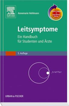 Leitsymptome mit StudentConsult-Zugang: Ein Handbuch für Studenten und Ärzte - Annemarie Hehlmann