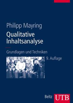 Qualitative Inhaltsanalyse. Grundlagen und Techniken - Philipp Mayring