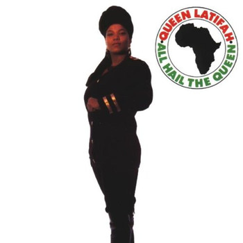 Queen Latifah - All Hail the Queen