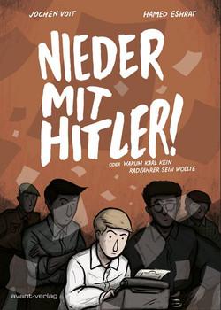 Nieder mit Hitler!. oder Warum Karl kein Radfahrer sein wollte - Jochen Voit  [Taschenbuch]