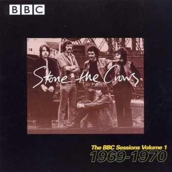 Stone the Crows - The BBC Sessions Vol.1