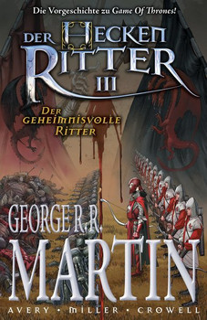 George R. R. Martin: Der geheimnisvolle Ritter Graphic Novel. (Vorgeschichte zu Game of Thrones) - Mike Miller  [Taschenbuch]