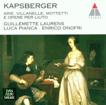 Pianca - Giovanni Girolamo Kapsberger: Arie, villanelle, mottetti e opere per liuto (Werke für Laute)