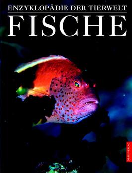 Enzyklopädie der Tierwelt: Fische - John R. Paxton