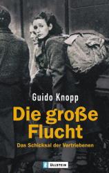 Die große Flucht - Guido Knopp