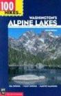 100 Hikes in Washington's Alpine Lakes - Spring, Vicky