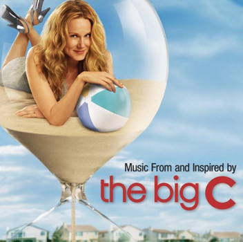 the Big C - Music from and Inspired By the Big C