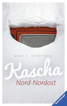 Kascha Nord-Nordost - Voorhoeve, Anne C.