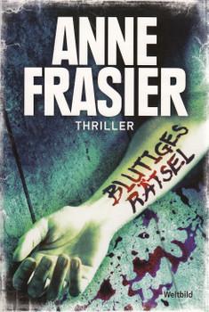 Blutiges Rätsel - Anne Frasier [Taschenbuch, Weltbild]