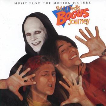 Bill & Ted S Bogus Journey - Bill & Ted'S Bogus Journey