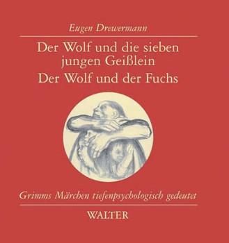 Der Wolf und die sieben Geißlein - Eugen Drewermann
