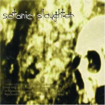 Slatanic Slaughter - Slatanic Slaughter