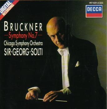 Sir Georg Solti - Bruckner: Symphony No. 7