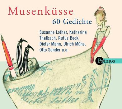 Musenküsse. CD . 60 Gedichte