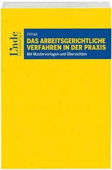 Das arbeitsgerichtliche Verfahren in der Praxis - Karin Zahiragic  [Taschenbuch]