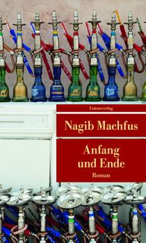 Anfang und Ende - Machfus, Nagib