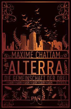 Alterra: Die Gemeinschaft der Drei - Maxime Chattam