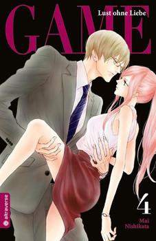 Game - Lust ohne Liebe 04 - Mai Nishikata  [Taschenbuch]
