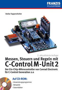 Messen, Steuern und Regeln mit C-Control M-Unit 2 - Stefan Tappertzhofen