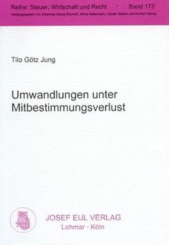 Umwandlungen unter Mitbestimmungsverlust - Tilo G Jung  [Gebundene Ausgabe]