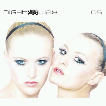 Various - Nightwax 05