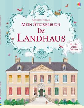 Mein Stickerbuch: Im Landhaus - Cullis, Megan