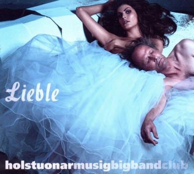 Hmbc (Holstuonarmusigbigbandclub) - Lieble