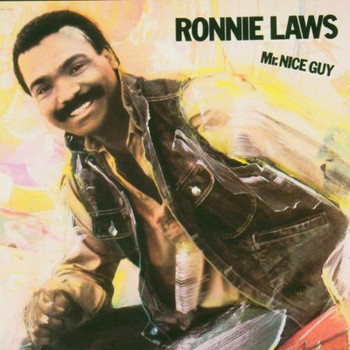 Ronnie Laws - Mr.Nice Guy