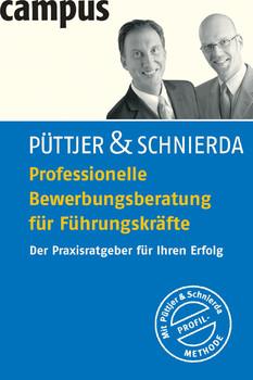 Professionelle Bewerbungsberatung für Führungskräfte: Der Praxisratgeber für Ihren  Erfolg - Christian Püttjer