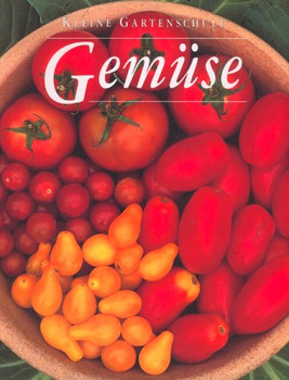 Kleine Gartenschule. Gemüse - John Negus