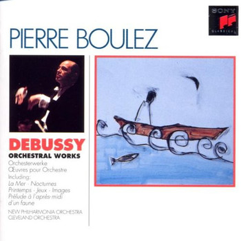 De Peyer - Boulez-Edition: Debussy (Orchesterwerke)