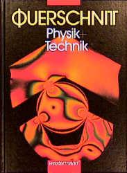 Querschnitt Physik und Technik