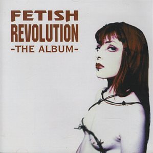 Various - Fetish Revolution - The Album