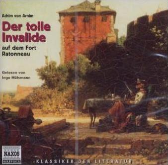 Der tolle Invalide auf dem Fort Ratonneau, 1 Audio-CD
