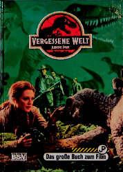 Vergessene Welt. Das große Buch zum Film - Jane B. Mason